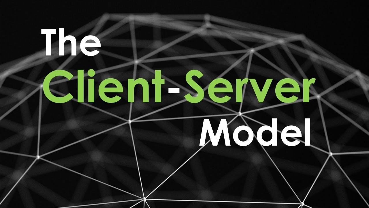 Photo of The Client Server Model | Clients and Servers